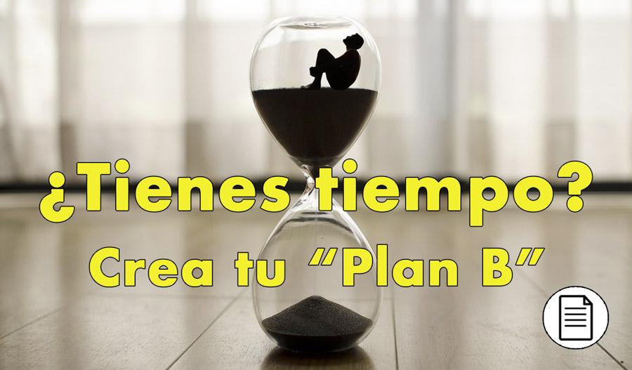 Crea tu plan B