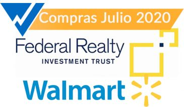 Wal-mart y Federal Realty Investment Trust. Compras de Julio 2020